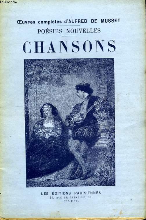 Poésies Nouvelles. Chansons.