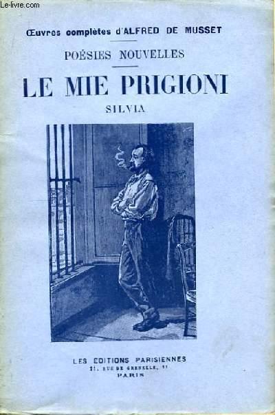 Poésies Nouvelles. Le Mie Prigioni - Silvia
