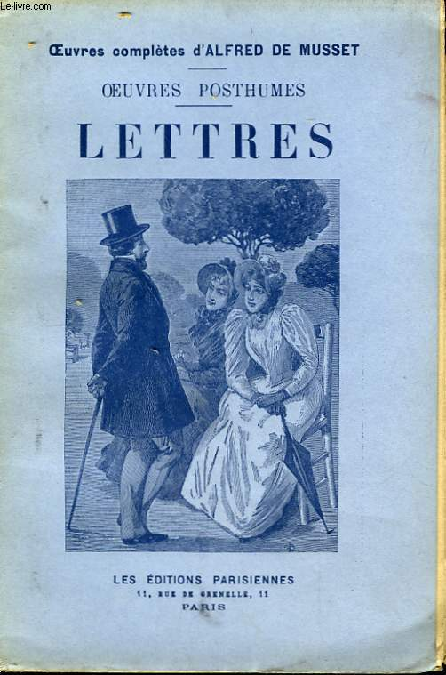 Oeuvres Posthumes. Lettres.