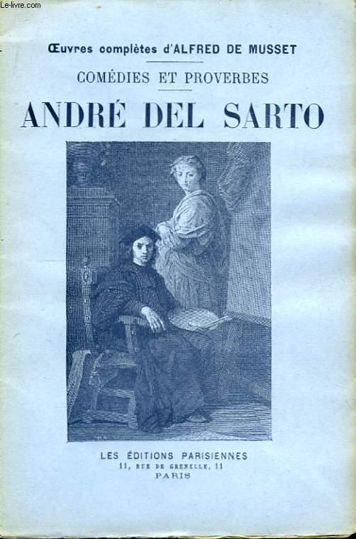 Comédies et Proverbes. André Del Sarto.