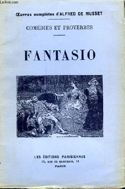 Comédies et Proverbes. Fantasio.