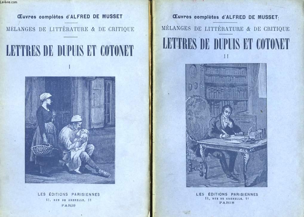 Mélanges de Littérature & de Critique. Lettres de Dupuis et Cotonet. En 2 TOMES