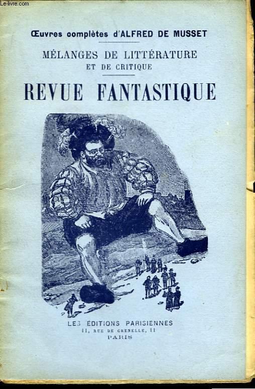 Mélanges de Littérature & de Critique. Revue Fantastique