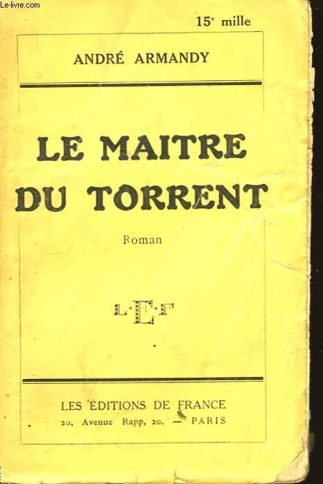 Le Maître du Torrent.