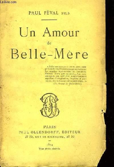 Un Amour de Belle-Mère.