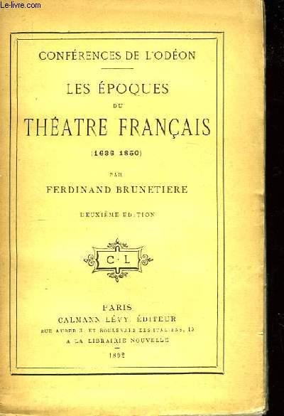 Les Epoques du Théâtre Français (1636 - 1850)