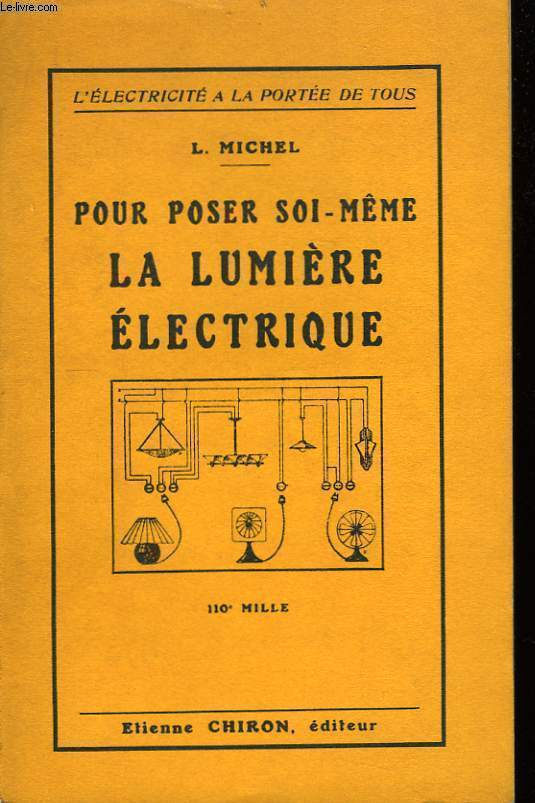 Pour poser soi-même la lumière électrique