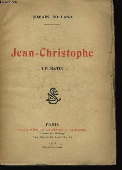 Jean-Christophe. Tome II : Le Matin