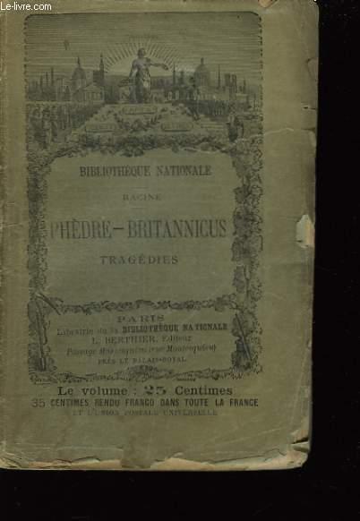 Chefs-d'Oeuvre de J. Racine. Phèdre - Britannicus