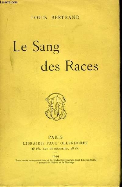 Le Sang des Races.