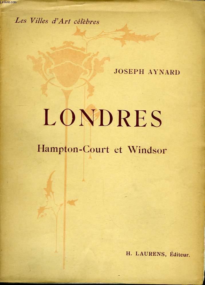 Londres, Hampton Court et Windsor