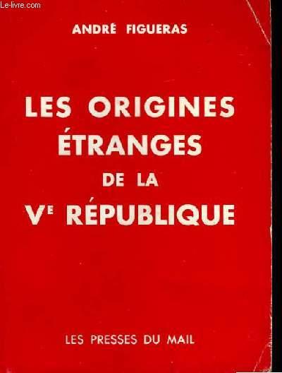 Les origines étranges de la Vème République.