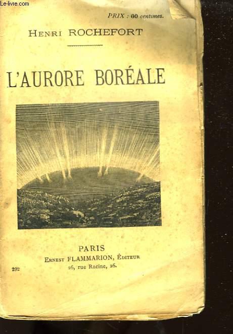 L'Aurore Boréale.