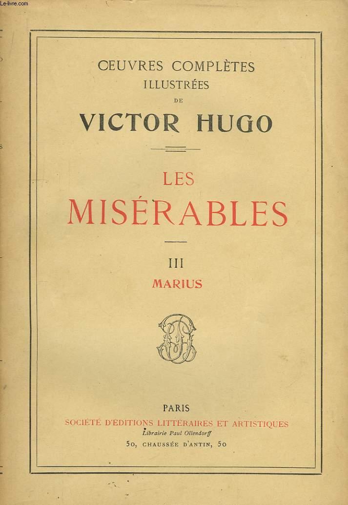 Les Misérables. TOME III : Marius.