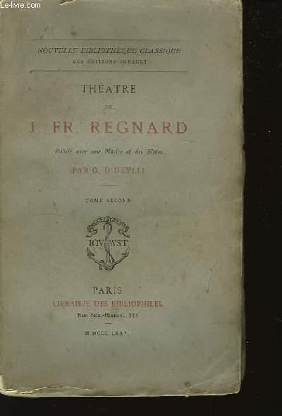 Théâtre de J. Fr. Regnard. TOME 2nd.