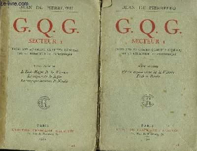 G.Q.G. Secteur. En 2 TOMES