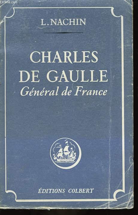 Charles de Gaulle, Général de France