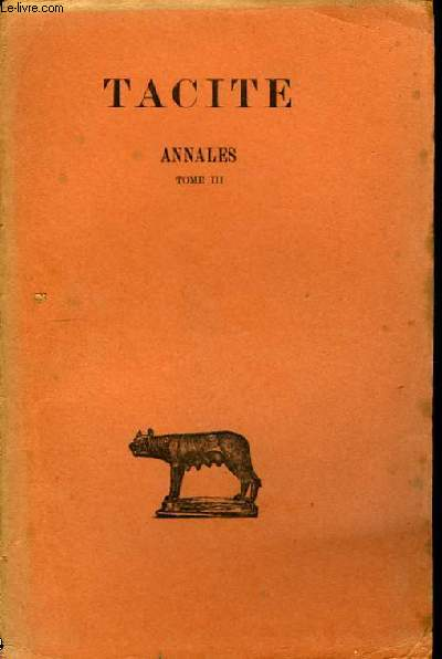 Annales. TOME III : Livres XIII à XVI