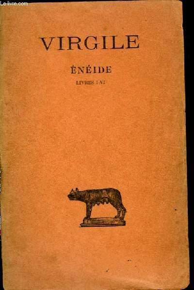 Enéide. TOME III : Livres I - VI