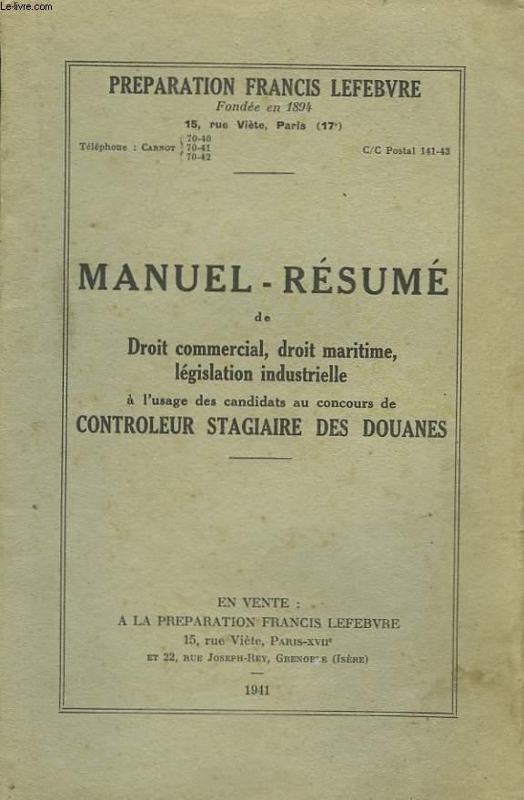 Manuel-Résumé de Droit Commercial, Droit maritime, législation industrielle.