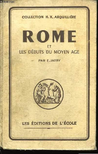 Rome et les débuts du Moyen Âge.