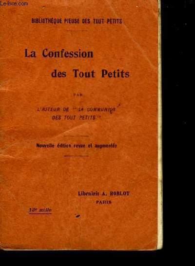 La Confession des Tout Petits.