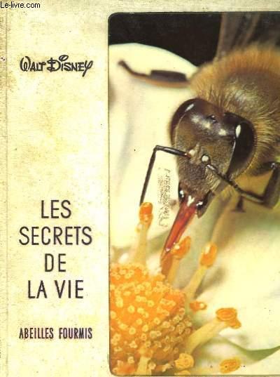 Les Secrets de la vie. Abeilles et Fourmis.