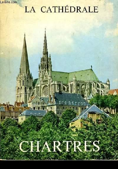Monographie de la Cathédrale de Chartres.