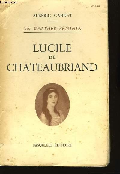 Lucile de Chateaubriand.