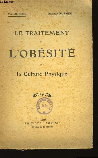 Le Traitement de l'Obésité par la Culture Physique.