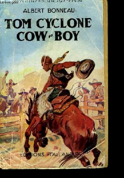 Tom Cyclone Cow-Boy.