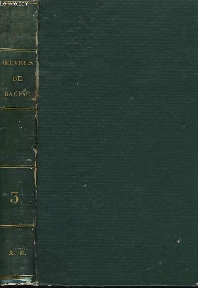 Oeuvres complètes de J. Racine. TOME III
