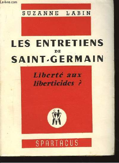 Les entretiens de Saint-Germain. Liberté aux liberticides ?
