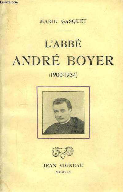 L'Abbé André Boyer (1900 - 1934)