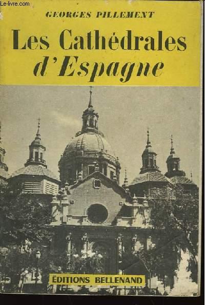 Les Cathédrales d'Espagne. TOME II