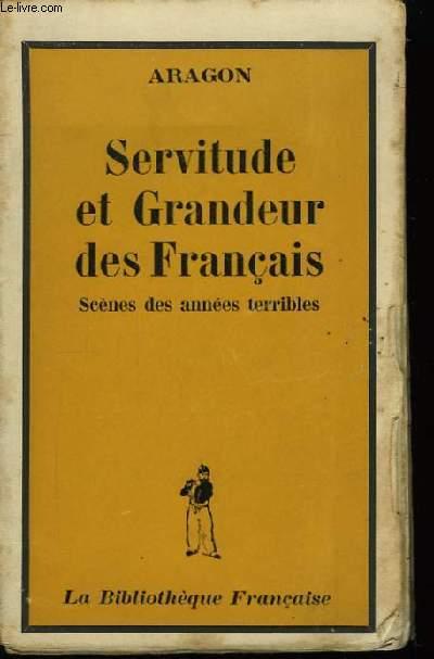 Servitude et Grandeur des Français.