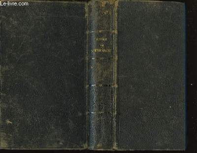 Le Livre de l'enfance chrétienne, instructions religieuses d'une mère à ses enfants.