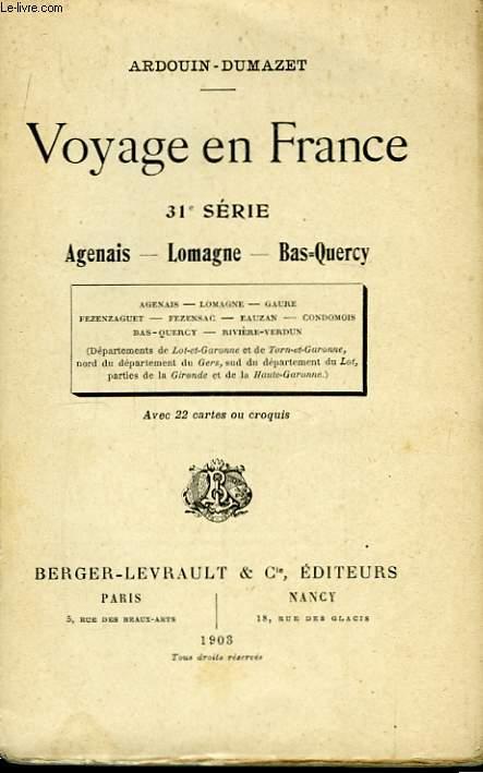 Voyage en France. 31ème Série : Agenais, Lomagne, Bas-Quercy