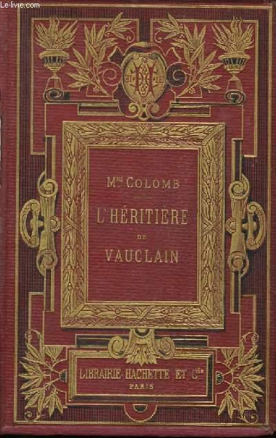 L'Héritière de Vauclain.