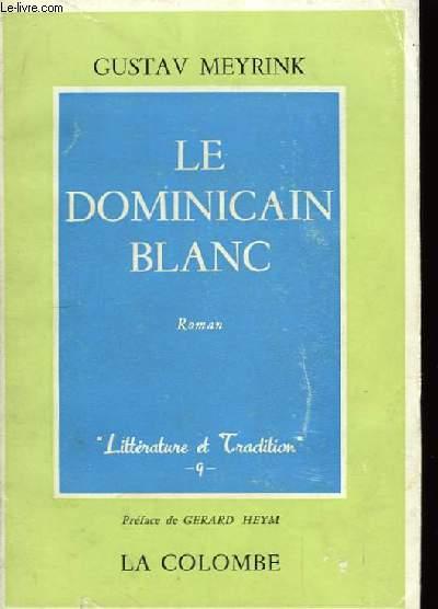 Le dominicain blanc.