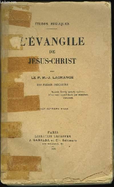L'Evangile de Jésus-Christ.