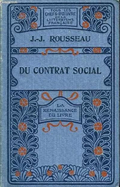 Du contrat social - Les Rêveries d'un promeneur solitaire.