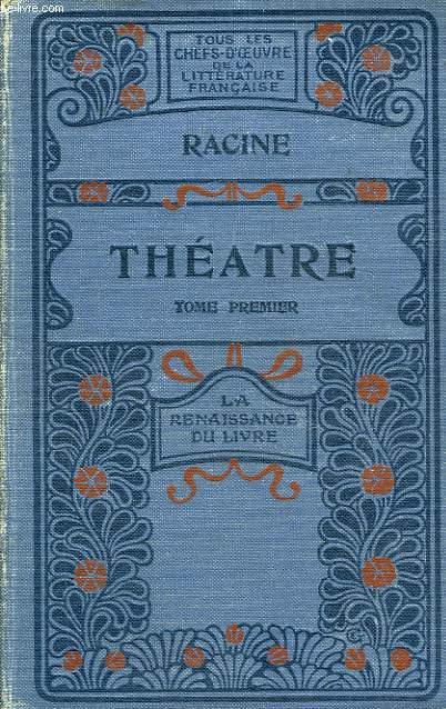 Théâtre. TOME Ier