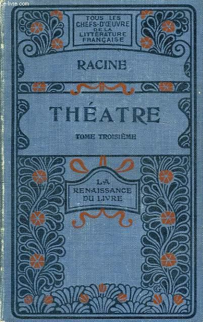 Théâtre. TOME III