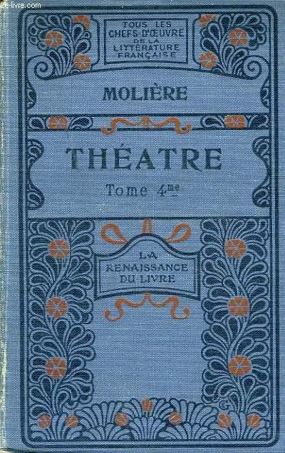 Théâtre. TOME IV