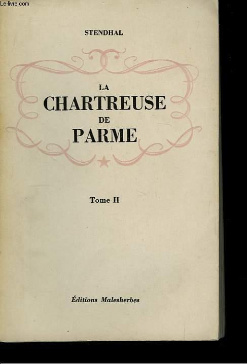 La Chartreuse de Parme. TOME II