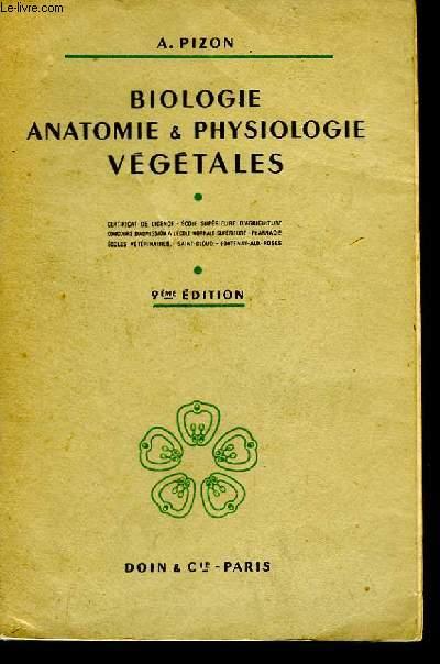 Biologie, Anatomie & Physiologie Végétales.