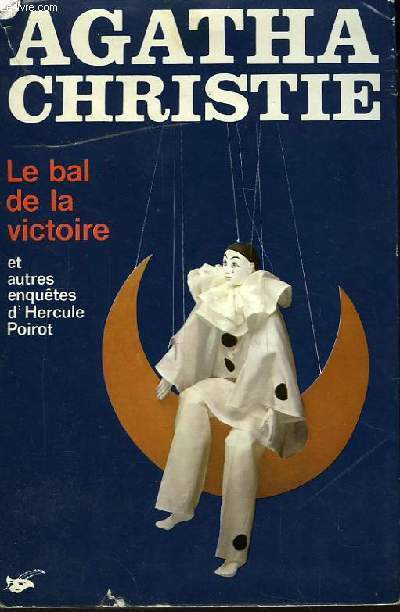 Le bal de la victoire, et autres enquêtes d'Hercule Poirot (Poirot's Early Cases)
