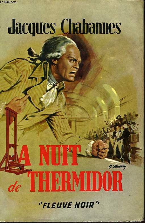 La nuit de Thermidor.