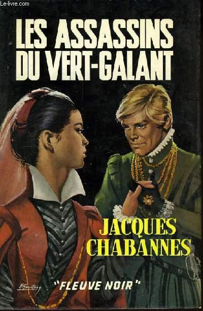 Les Assassins du Vert-Galant.
